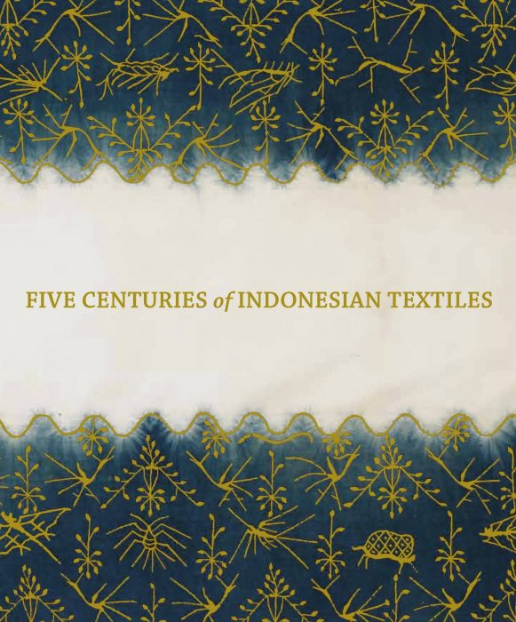 Cover for Five Centuries of Indonesian Textiles