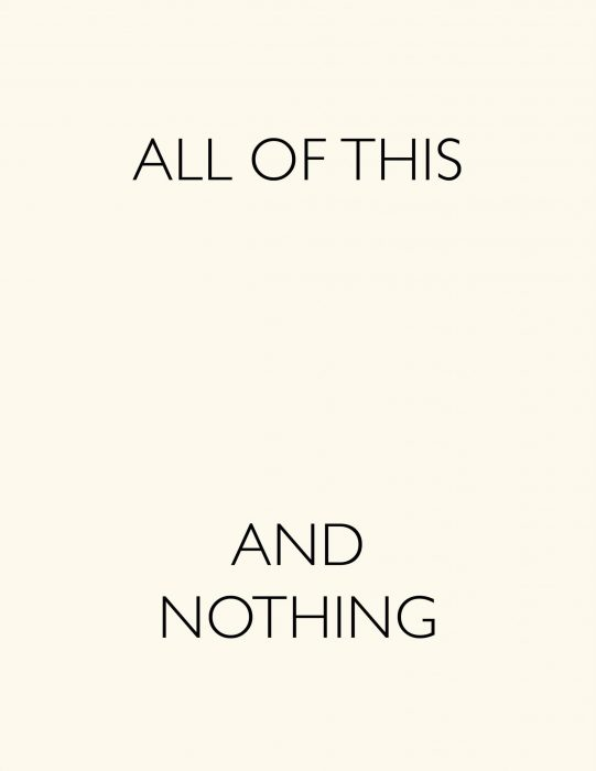 Cover for All Of This And Nothing