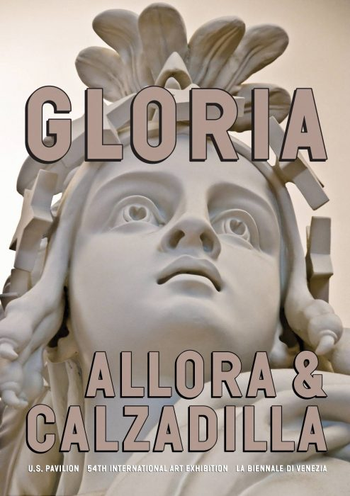 Cover for Allora & Calzadilla Gloria: U.S. Pavillion 54th International Art Exhibition—LA Biennale Di Venezia