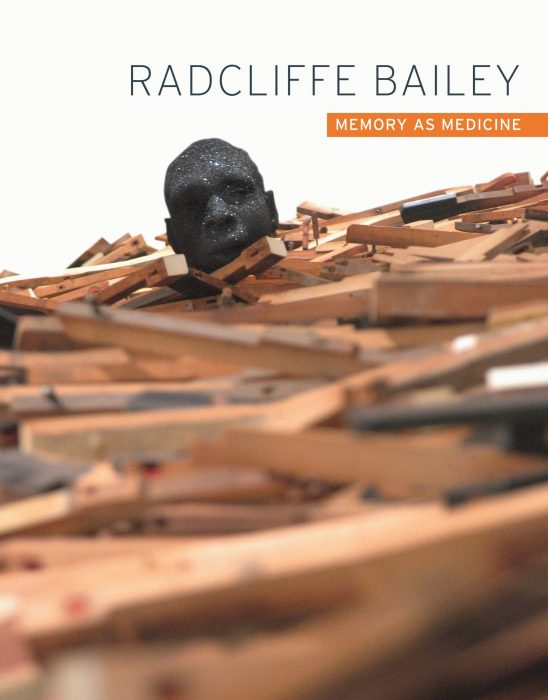 Cover for Radcliffe Bailey: Memory as Medicine