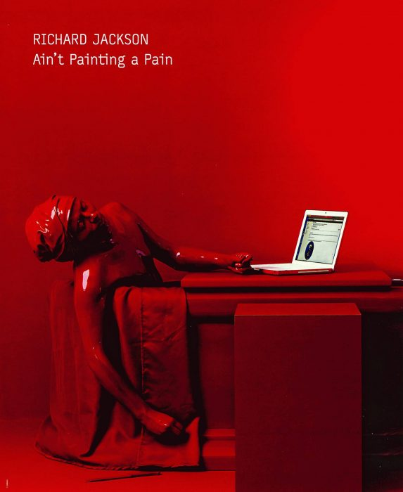 Cover for Richard Jackson: Ain't Painting A Pain