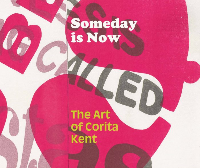 Cover for Someday is Now: The Art of Corita Kent