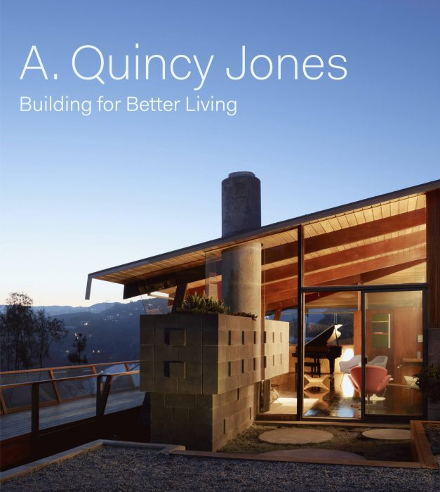 Cover for A. Quincy Jones: Building for Better Living