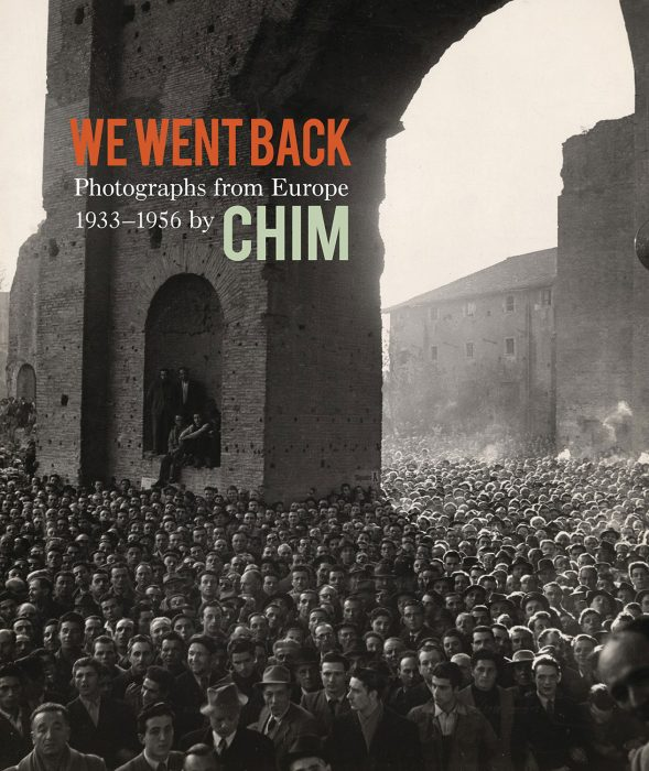 Cover for We Went Back: Photographs from Europe 1933-1956 by Chim