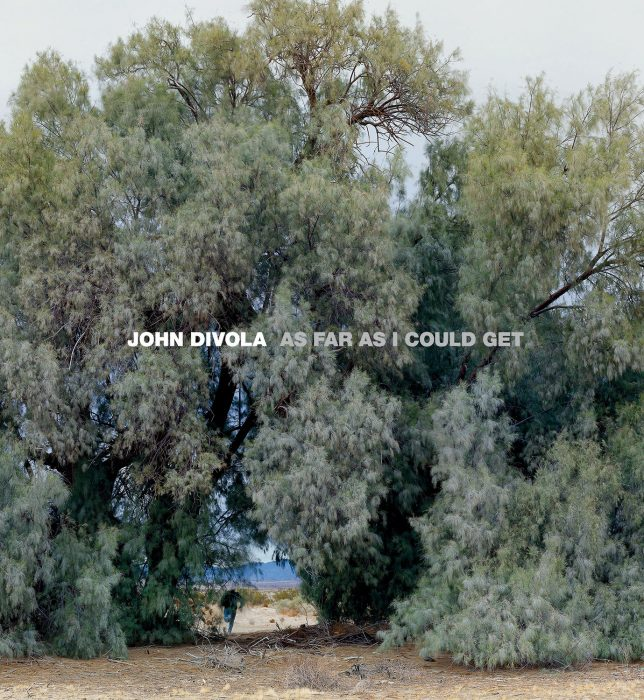 Cover for John Divola: As Far as I Could Get