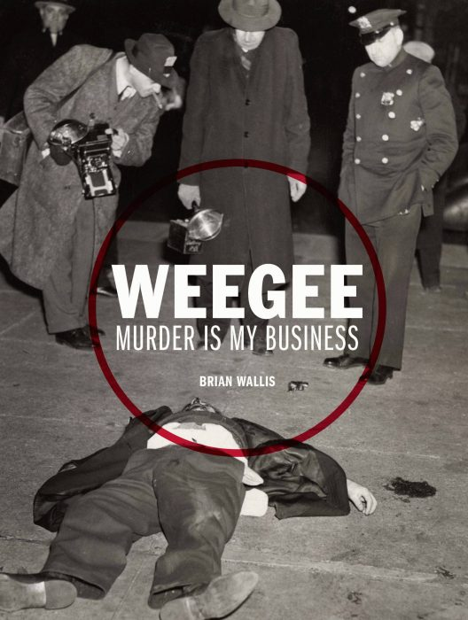 Cover for Weegee: Murder is My Business