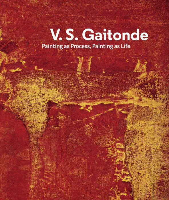 Cover for V.S. Gaitonde: Painting as Process, Painting as Life