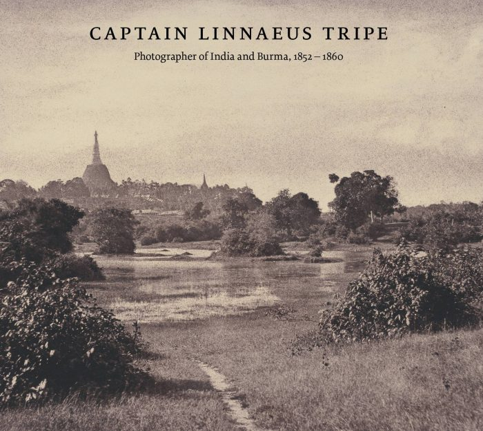 Cover for Captain Linnaeus Tripe: Photographer of India and Burma, 1852-1860