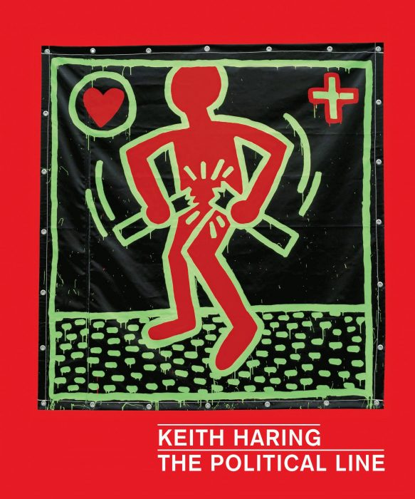 Cover for Keith Haring: The Political Line