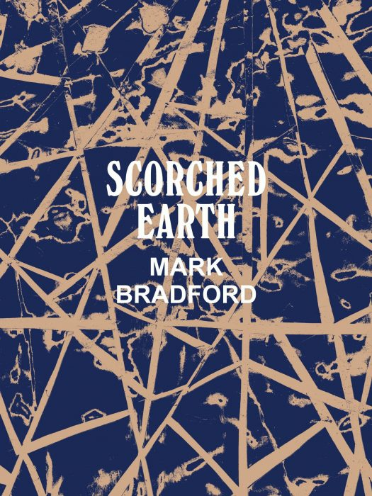 Cover for Mark Bradford: Scorched Earth