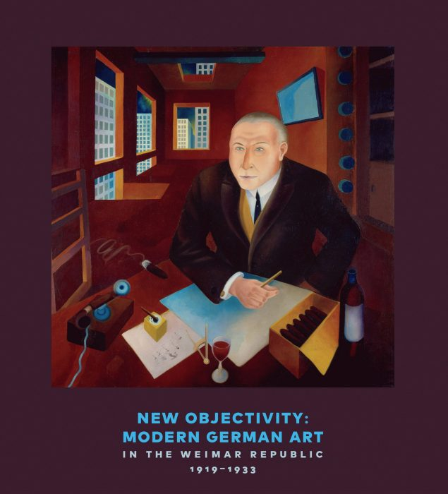 Cover for New Objectivity: Modern German Art in the Weimar Republic 1919-1933
