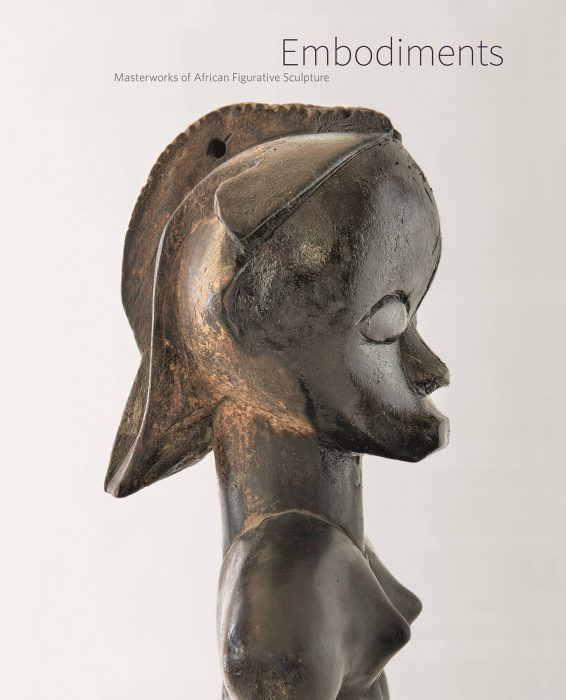 Cover for Embodiments: Masterworks of African Figurative Sculpture