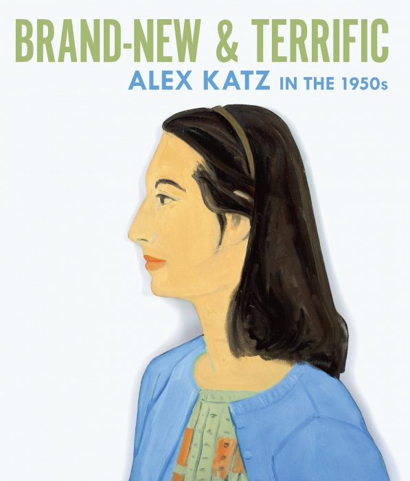 Cover for Brand-New and Terrific: Alex Katz in the 1950s