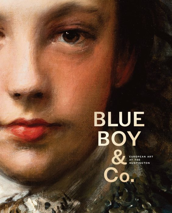 Cover for Blue Boy & Co.: European Art at the Huntington
