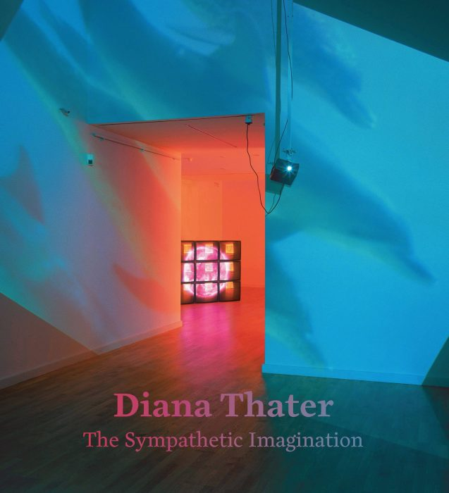 Cover for Diana Thater: The Sympathetic Imagination