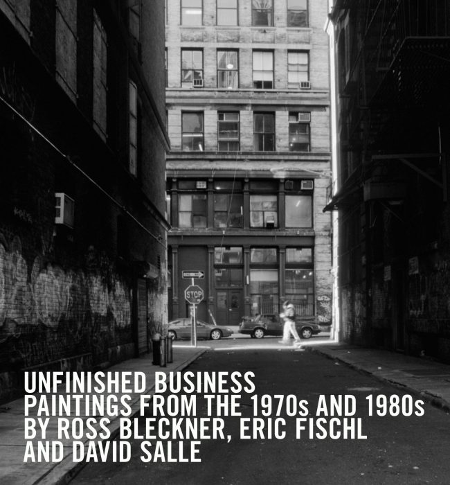 Cover for Unfinished Business: Paintings From the 1970s and 1980s by Ross Bleckner, Eric Fischl and David Salle