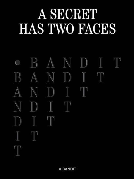 Cover for A.Bandit: A Secret Has Two Faces