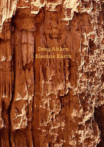 Cover for Doug Aitken: Electric Earth
