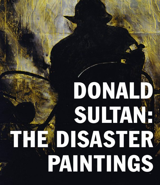 Cover for Donald Sultan: The Disaster Paintings