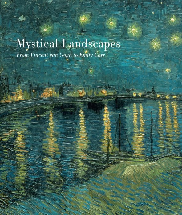 Cover for Mystical Landscapes: From Vincent van Gogh to Emily Carr