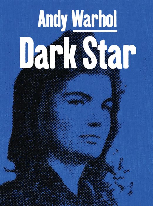Cover for Andy Warhol: Dark Star