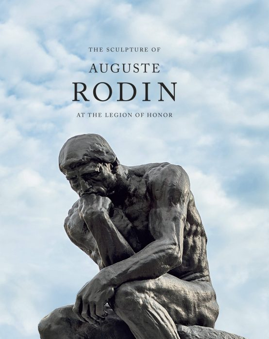 Cover for The Sculpture of Auguste Rodin at the Legion of Honor