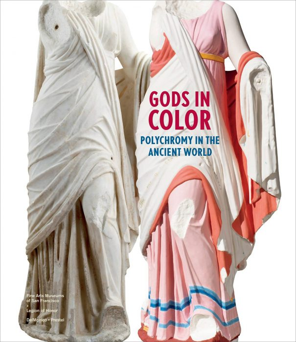 Cover for Gods in Color: Polychromy in the Ancient World