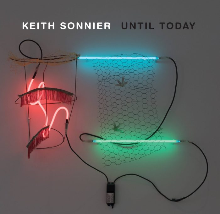 Cover for Keith Sonnier: Until Today