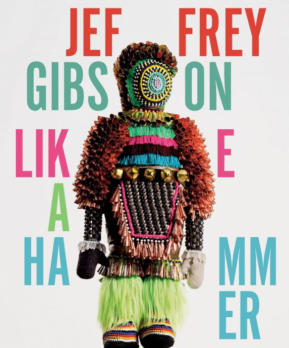 Cover for Jeffrey Gibson: Like A Hammer