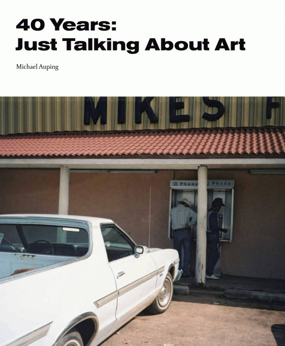 Cover for 40 Years: Just Talking About Art