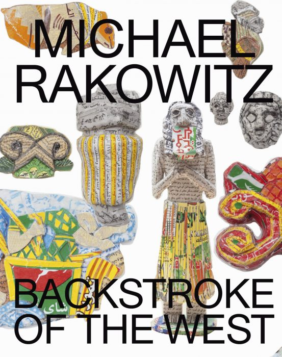 Cover for Michael Rakowitz: Backstroke of the West