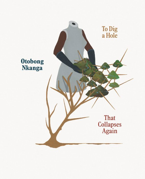 Cover for Otobong Nkanga: To Dig a Hole that Collapses Again