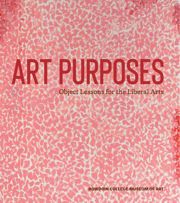 Cover for Art Purposes: Object Lessons for the Liberal Arts