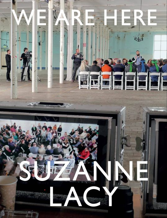 Cover for Suzanne Lacy: We Are Here