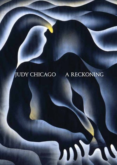 Cover for Judy Chicago: A Reckoning