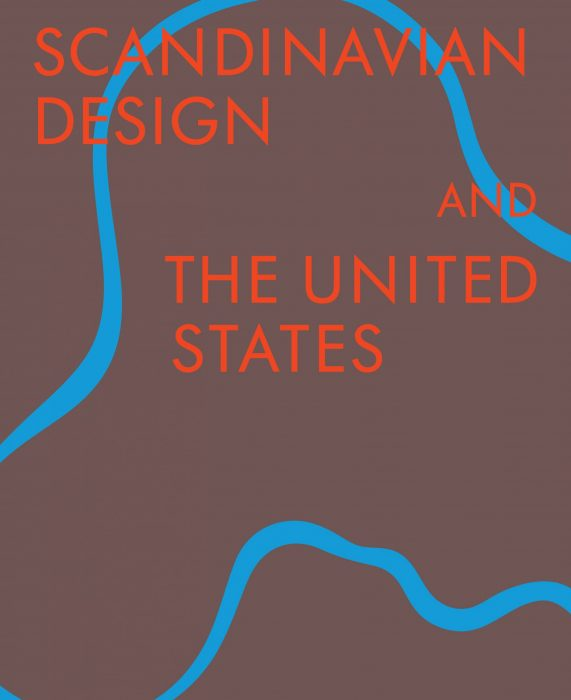 Cover for Scandinavian Design & the United States, 1890-1980