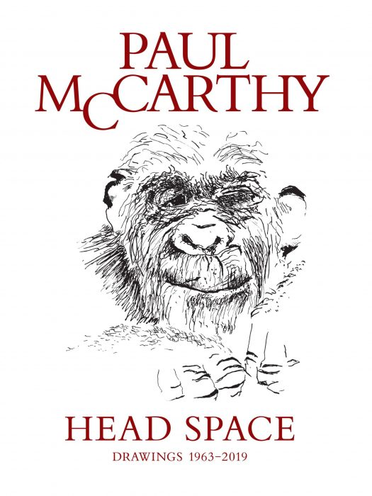 Cover for Paul McCarthy: Head Space, Drawings 1963-2019