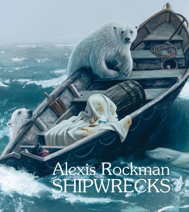 Cover for Alexis Rockman: Shipwrecks