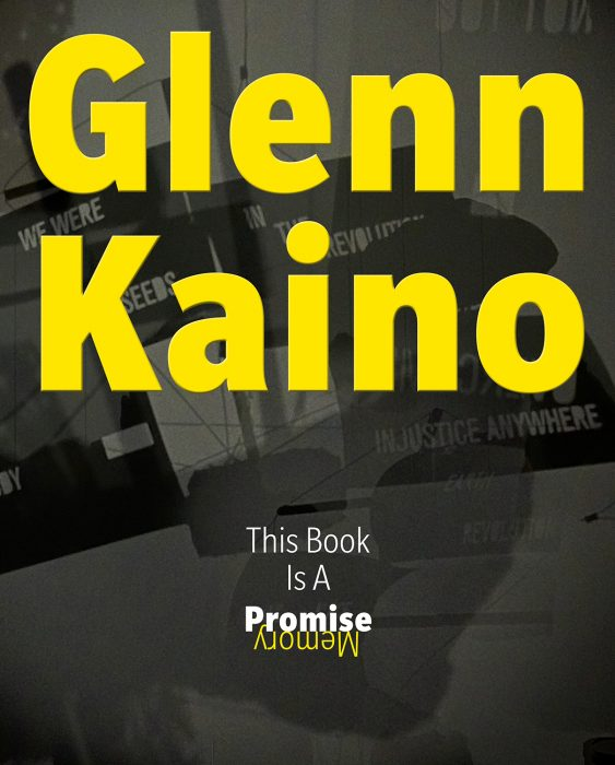 Cover for Glenn Kaino: This Book Is a Promise