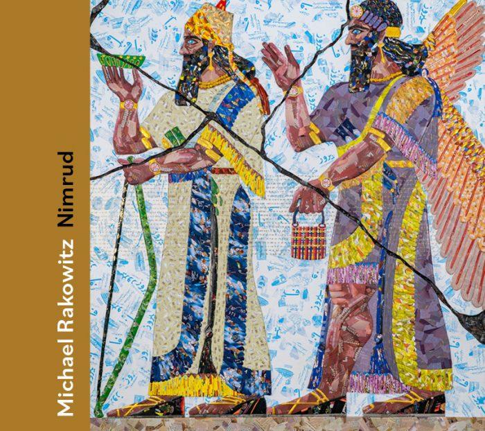 Cover for Michael Rakowitz: Nimrud