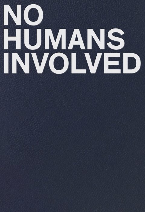 Cover for No Humans Involved