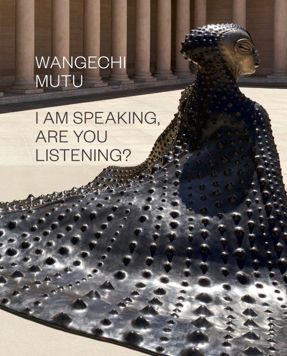 Cover for Wangechi Mutu: I Am Speaking, Are You Listening?