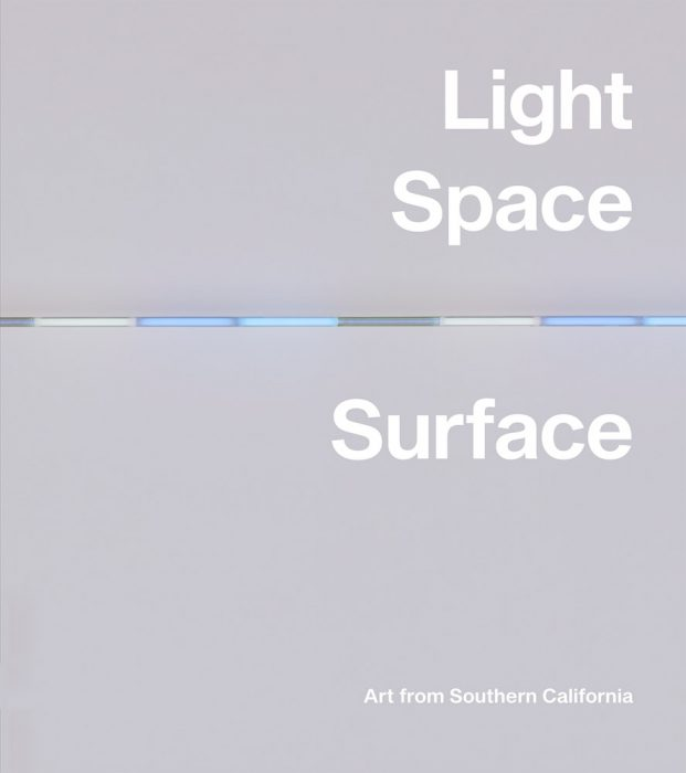Cover for Light, Space, Surface: Art from Southern California